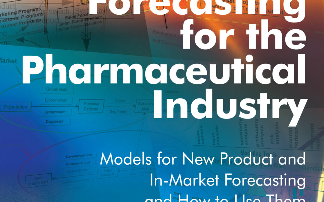 Forecasting in the pharmaceutical industry